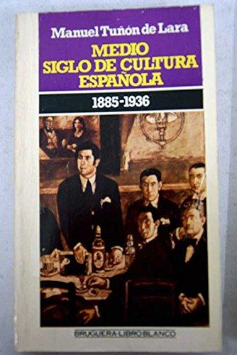 9788402085429: Medio siglo de cultura española