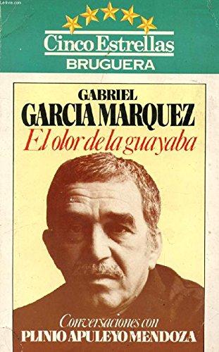 9788402088031: El olor de la guayaba: Conversaciones con Plinio Apuleyo Mendoza (Cinco estrellas) (Spanish Edition)