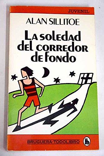 9788402090041: LA SOLEDAD DEL CORREDOR DE FONDO
