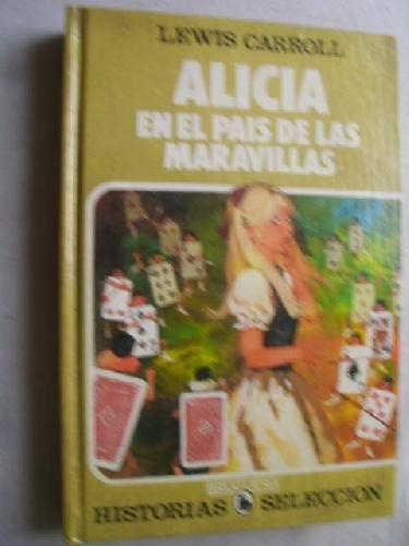 9788402090607: ALICIA EN EL PAÍS DE LAS MARAVILLAS