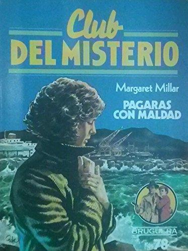 9788402091437: Pagarás con Maldad (Club del Misterio)