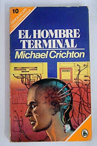 9788402092069: El hombre terminal