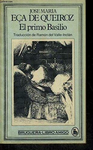 El Primo Basilio: Eca De Queiroz, José Maria