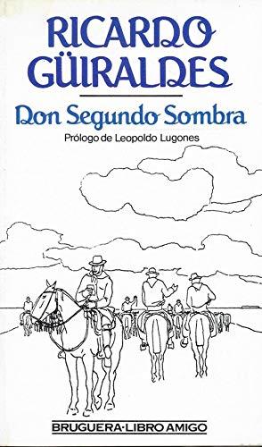 9788402103383: DON SEGUNDO SOMBRA. Introducción: Juan Carlos Ghiano. Aproximación al texto y notas de Renata Rocco-Cuzzi