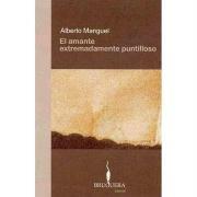 9788402420046: EL AMANTE EXTREMADAMENTE PUNTILLOSO (BRUGUERA)