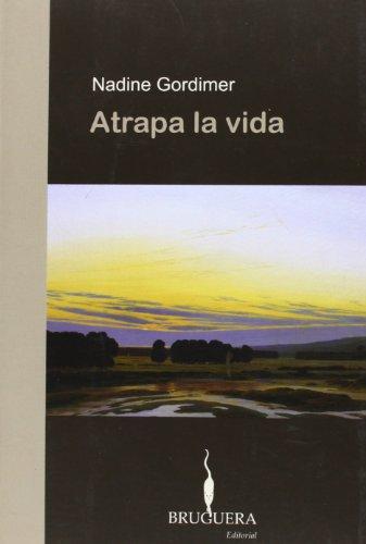 9788402420084: ATRAPA LA VIDA (BRUGUERA)