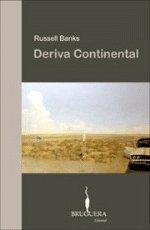 9788402420091: DERIVA CONTINENTAL (BRUGUERA)