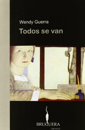 9788402420183: TODOS SE VAN: I PREMIO EDITORIAL BRUGUERA