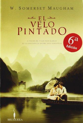 9788402420244: EL VELO PINTADO (BRUGUERA)