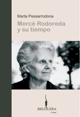 9788402420329: Merce Rodoreda Y Su Tiempo/ Merce Rodoreda and Her Time (Spanish Edition)