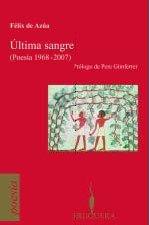 9788402420350: ULTIMA SANGRE (POESIA 1968-2007): PROLOGO DE PERE GIMFERRER (BRUGUERA)