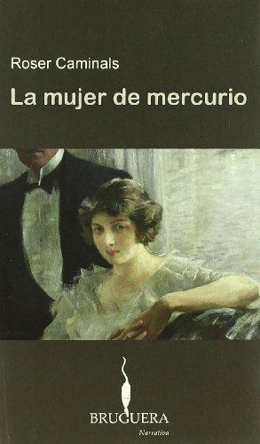 MUJER DE MERCURIO  LA *