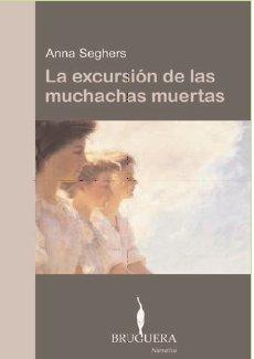 9788402420411: LA EXCURSION DE LAS MUCHACHAS MUERTAS (BRUGUERA)