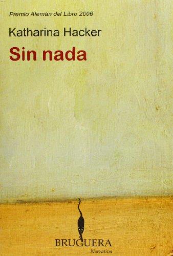 9788402420503: SIN NADA (BRUGUERA)