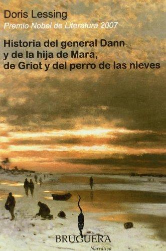 9788402420619: Historia Del General Dann Y De La Hija De Mara, De Griot Y Del Perro De Las Nieves (BRUGUERA)