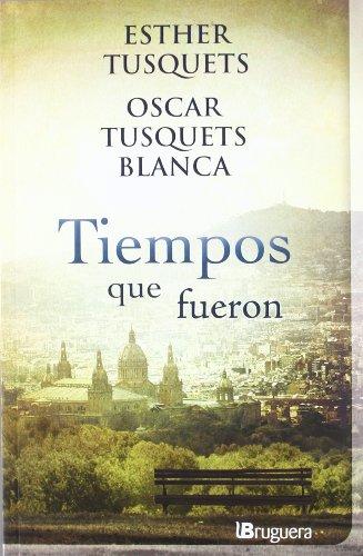 9788402420909: TIEMPOS QUE FUERON (NB B DE BRUGUERA)