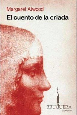 9788402420961: EL CUENTO DE LA CRIADA (BRUGUERA)