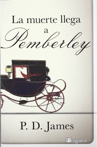 9788402420985: La muerte llega a Pemberley / Death Comes to Pemberley (Spanish Edition)