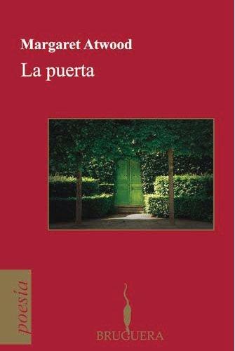 9788402421012: Puerta, La (Poesia/Bilingue) (Poesia (Bruguera)) (Spanish Edition)