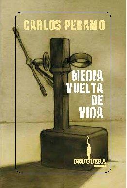 MEDIA VUELTA DE VIDA (Spanish Edition): CARLOS PERAMO