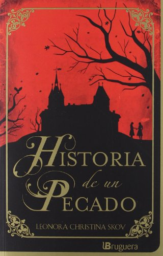 9788402421272: Historia de un pecado (Spanish Edition)