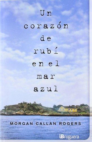 9788402421289: Un corazón de rubí en el mar azul (NB B DE BRUGUERA)