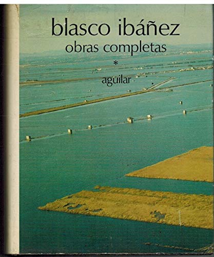9788403000087: Blasco ibañez:1 obras completas