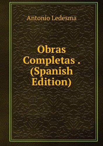 Obras Completas. Tomos I y II (Primera: VIVES, Juan Luis