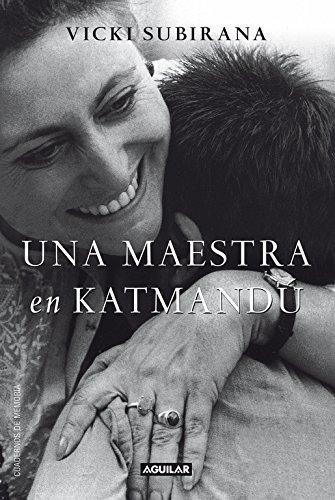 9788403012233: Una maestra en Katmandú (Spanish Edition)