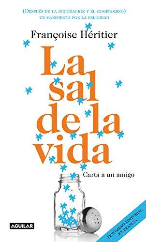 9788403012547: La sal de la vida: Carta a un amigo (Spanish Edition)