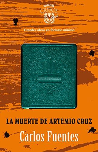 9788403012943: La muerte de Artemio Cruz Crisolín 2012