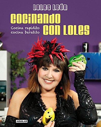 9788403013988: Cocinando con Loles (OTROS GENERALES AGUILAR.)