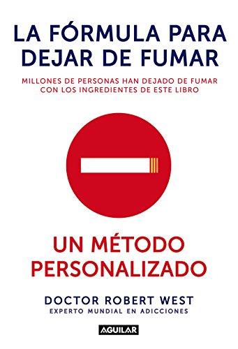 9788403014398: La fórmula para dejar de fumar: Un método personalizado (Cuerpo y mente)