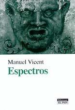 Espectros: Manuel Vicent