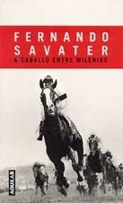 9788403092099: A Caballo Entre Milenios by Fernando Savater (2001, Book)