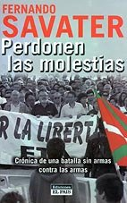 9788403092327: Perdonen Las Molestias: Cronica de Una Batalla Sin Armas Contra Las Armas (Spanish Edition)