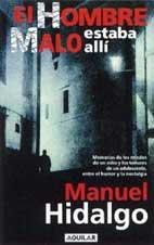 9788403092396: El hombre malo estaba alli (Spanish Edition)