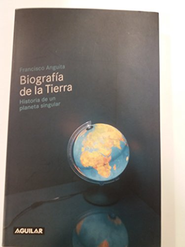 9788403092778: Biografia de la Tierra: Historia deun planeta singular