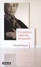 Y si quieres saber de mi pasado: Chavela Vargas