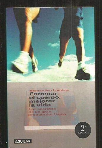 9788403092877: Entrenar El Cuerpo Mejorar La Vida