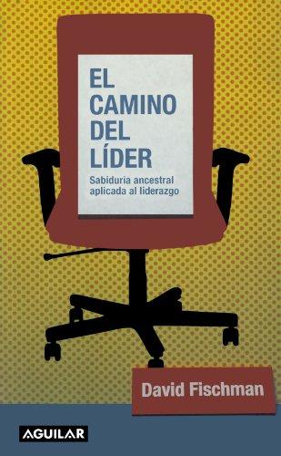 9788403093065: Camino del lider, el