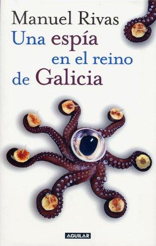 9788403093447: Una Espia En El Reino De Galicia