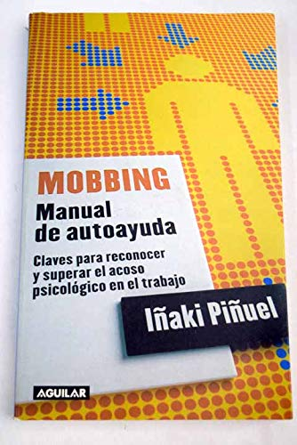 9788403093805: Mobbing - manual de autoayuda