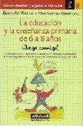 La Educacion y la Ensenanza de Primaria: Bernabe Tierno