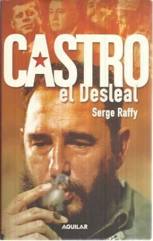 9788403095083: Castro El Desleal. (Spanish Edition)