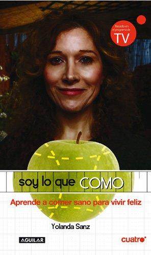 Soy lo que como: Sanz Castro, Yolanda