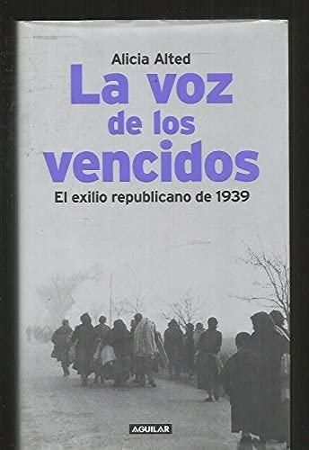 9788403096165: Voz de los vencidos, la - exilio republicano en 1939