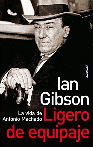 9788403096868: Ligero de Equipaje: La Vida de Antonio Machado