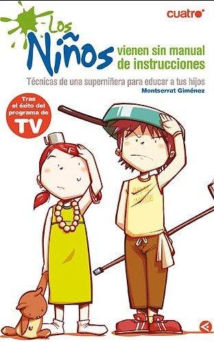 9788403097322: Los niños vienen sin manual de instrucciones : la superniñera