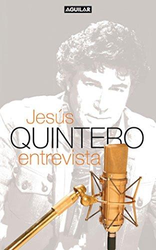 JESUS QUINTERO ENTREVISTA: JESUS QUINTERO